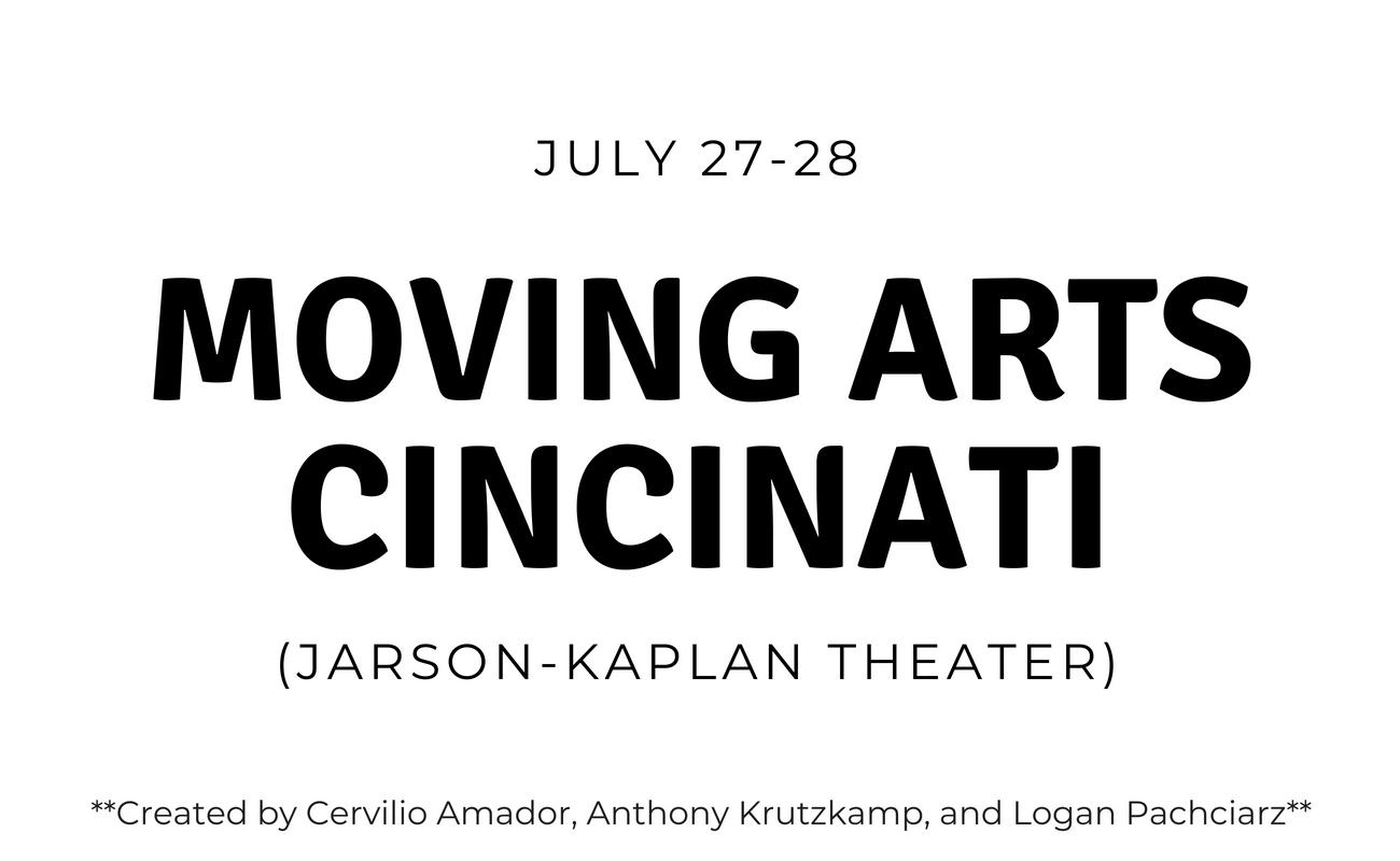 "The inaugural Moving Arts Cincinnati is coming up July 27-28 at the Jarson-Kaplan Theater. Created by Cincinnati Ballet principal dancer Cervilio Amador along with the co-artistic directors of Kansas City Dance Festival, Anthony Krutzkamp and Logan Pachciarz, this new dance collaborative ""launches its mission of exposing new generations of patrons and seasoned theater-enthusiasts to innovative works. There will be five world premieres. Tickets are $30/$40. / Images courtesy of Moving Arts // Published: 7.19.18"