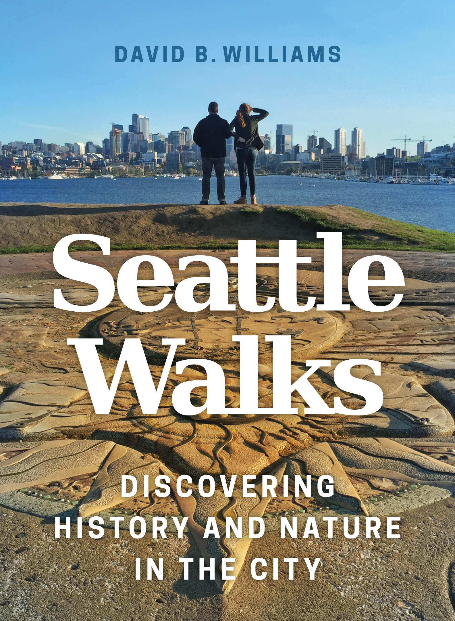 "#1. Seattle Walks by David B. Williams. ""In Seattle Walks, David B. Williams weaves together the history, natural history, and architecture of Seattle to paint a complex, nuanced, and fascinating story."" www.bookstore.washington.edu (Image: University of Washington Press)"