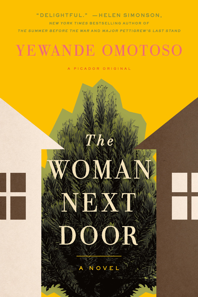"""Woman Next Door"" by Yewande Omotoso (Image: University Book Store / Macmillan Publisher)"