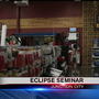 Businesses hold seminars to inform customers about eclipse