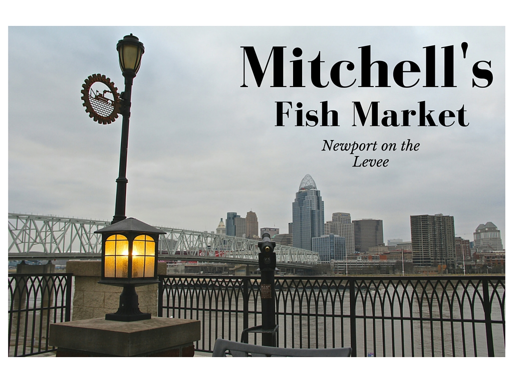 These 11 restaurants have incredible cincinnati skyline for Mitchell s fish market nutrition