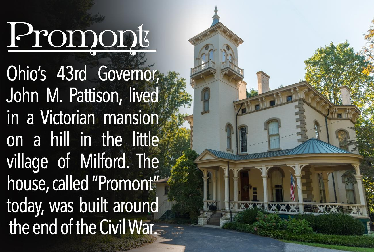 Promont is a Victorian mansion (and the former home of John M. Pattison, Ohio's 43rd Governor) built around the Civil War. It's located in Milford, recognized as a national historic place, and today, it operates as a museum. / ADDRESS: 906 Main Street, Milford, OH 45150 / IMAGE: Phil Armstrong, Cincinnati Refined // Published: 10.17.16