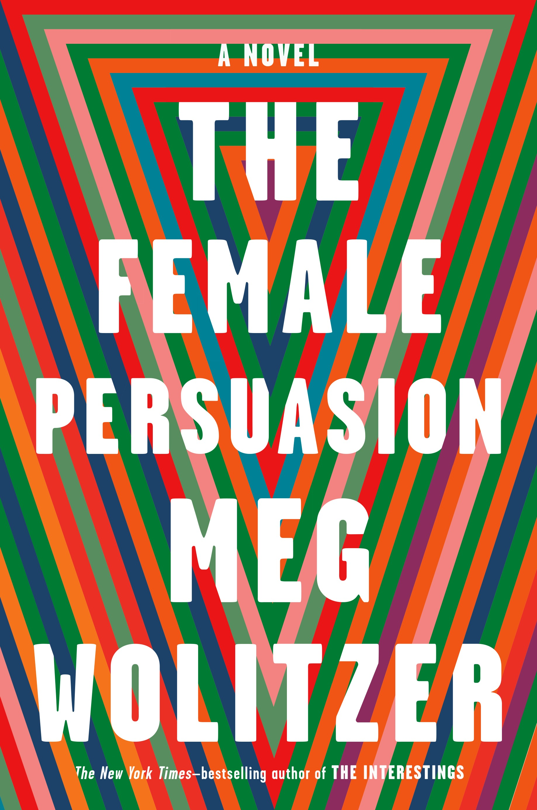 """The Female Persuasion"" by Meg Wolitzer{ }(Image: Courtesy Riverhead Books)"