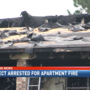Suspect arrested for apartment fire leaving dozens homeless