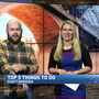 Top 5 things to do this weekend
