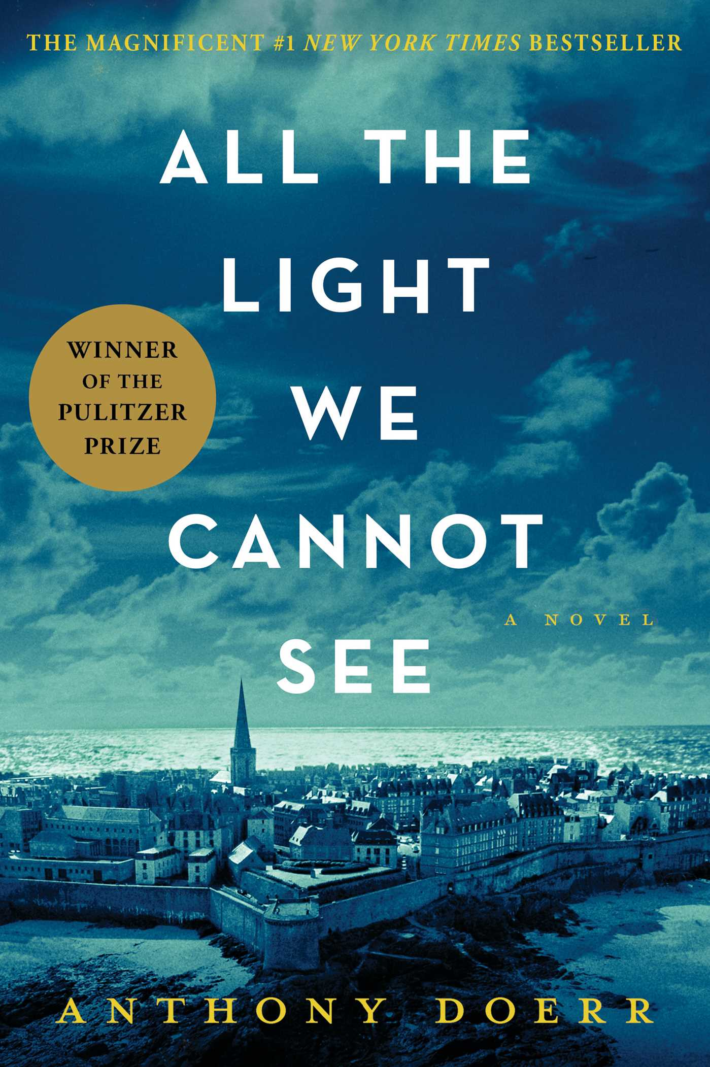 "#5. All the Light We Cannot See by Anthony Doerr. """"From the highly acclaimed, multiple award-winning Anthony Doerr, a stunningly ambitious and beautiful novel about a blind French girl and a German boy whose paths collide in occupied France as both try to survive the devastation of World War II."" www.bookstore.washington.edu (Image: Scribner Book Company)"