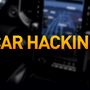 Beware of possible Car Hacking