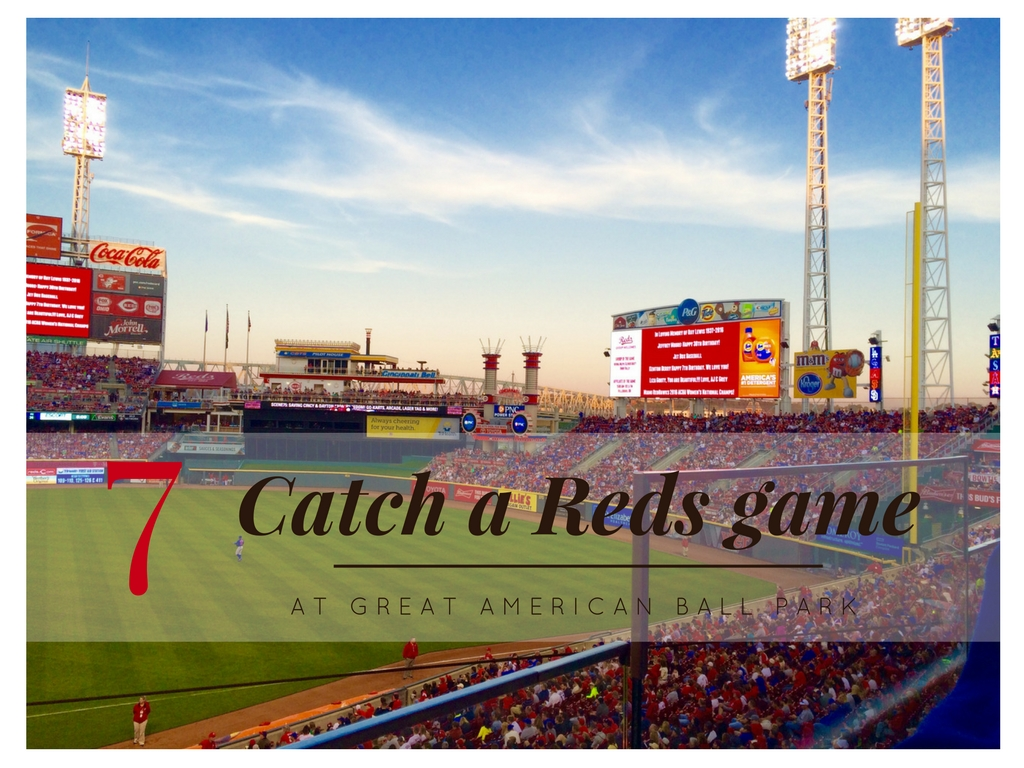 CINCY SUMMER BUCKET LIST ITEM #7: Catch a Reds game / IMAGE: Sandy Leary